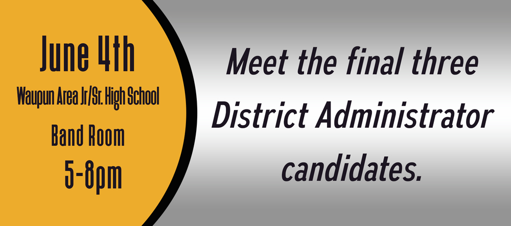 June 4 Meeting Set for the Community to Meet with Waupun District Administrator Candidates